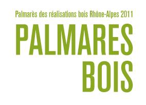 Palmarès des réalisation bois Rhone Alpes 2011