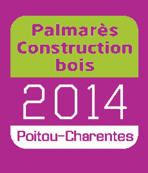 Palmarès Construction Bois 2014 - Poitou-Charentes