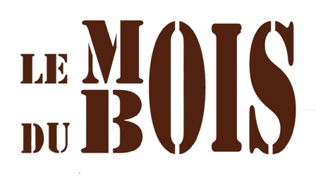 Le Mois de Bois, par ProfessionsBois