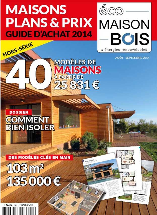 Eco maison bois hors s rie n 13 eco maison bois - Maison bois eco ...