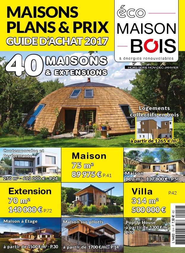 Eco maison bois hors s rie n 19 eco maison bois - Maison bois eco ...