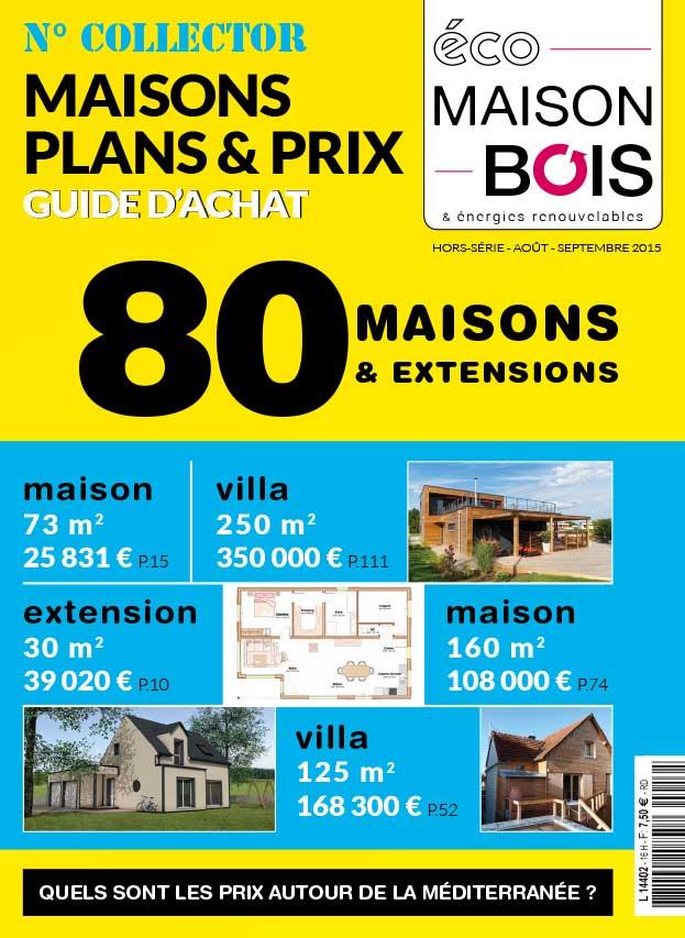 Eco maison bois hors s rie n 16 eco maison bois - Maison bois eco ...